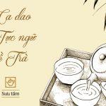 Ca dao & tục ngữ về trà